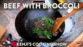 Beef with Broccoli | Kenji's Cooking Show