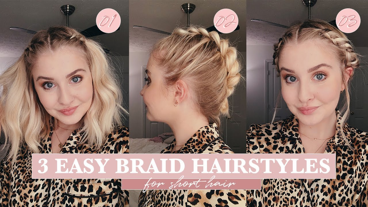 3 Easy Braid Hairstyles Short Hair Maddy Corbin Youtube