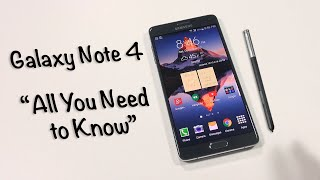Galaxy Note 4 Review: All You Need To Know