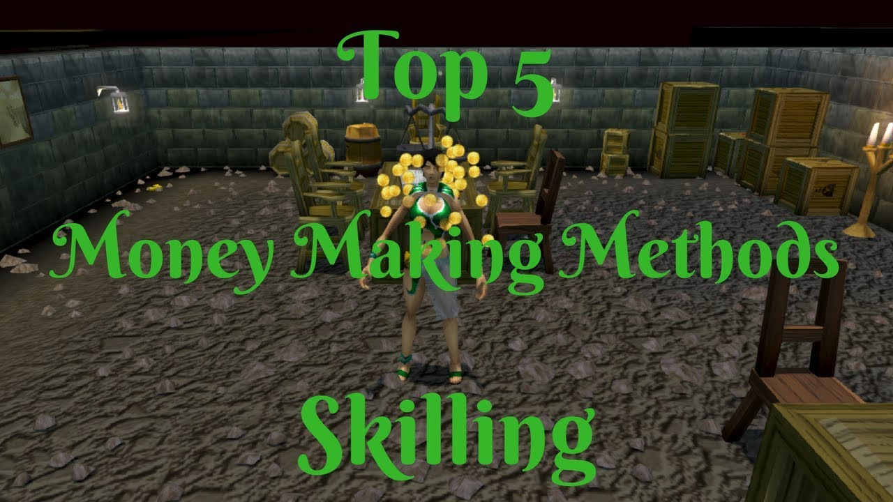 Download Top 5 Skilling Money Making Methods- Up to 8.6M/hr- My Personal List