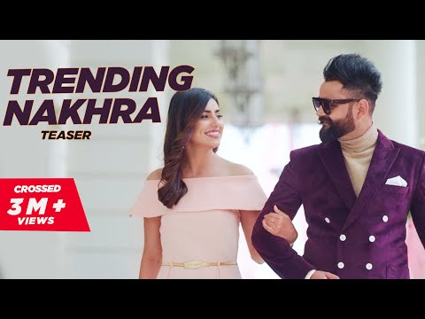 Trending Nakhra Official Teaser || Amrit maan ft. Ginni Kapoor || Intense || Latest Songs 2018