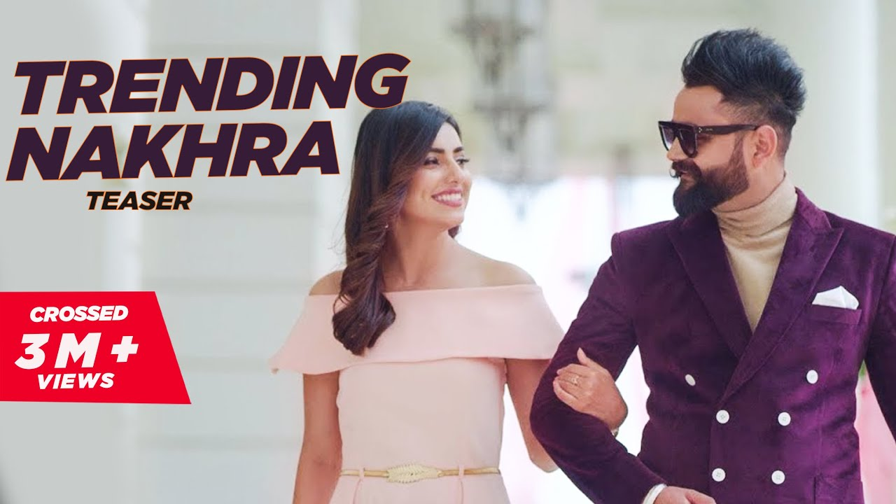 Download Trending Nakhra Official Teaser || Amrit maan ft. Ginni Kapoor || Intense || Latest Songs 2018