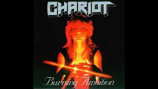 Chariot - Burning Ambition 1986 (Full Album)