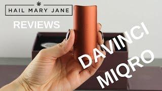 New Davinci MIQRO Vaporizer Review - HAIL MARY JANE