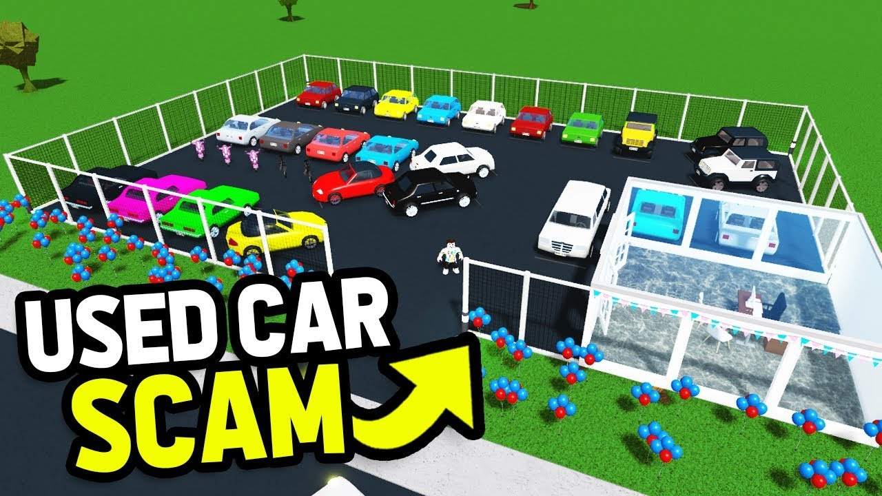 My Used Car Dealership Scammed Buyers By Respawning Cars Roblox Bloxburg Youtube