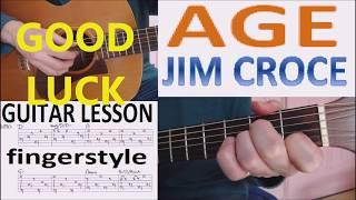 AGE - JIM CROCE  fingerstyle GUITAR LESSON