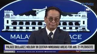 Palace declares holiday in certain Mindanao areas for Jan. 21 plebiscite