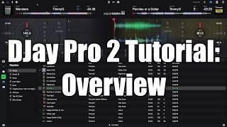 Algoriddim DJay Pro 2 Tutorial: Overview - TimmyG