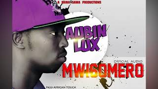 Mwisomero By Aubin-lux  {Official Audio}