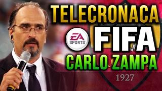 CARLO ZAMPA | COME SAREBBE FIFA CON LA SUA TELECRONACA