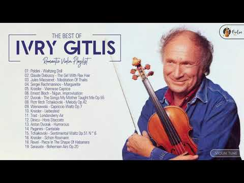 Ivry Gitlis Greatest Hits Playlist 2021 - Ivry Gitlis Best Violin Songs Collection Of All Time