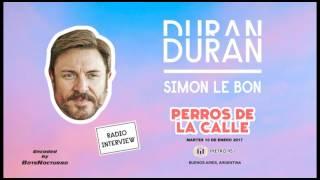 Simon Le Bon interview - Radio Metro - 10/01/2017 - Argentina