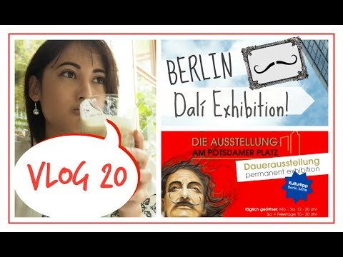 VLOG | Dalí, Mall Of Berlin, Potsdamer Platz - Life In Berlin