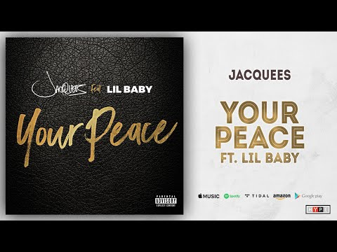 Jacquees - Your Peace Ft. Lil Baby