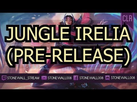 League of Legends - Jungle Irelia (rework pre-release)