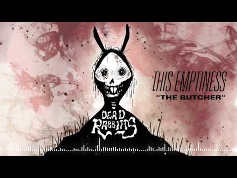 THE DEAD RABBITTS - The Butcher (Official Stream)