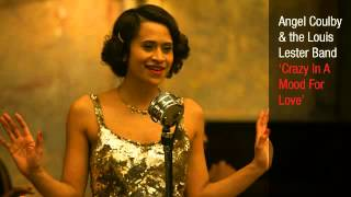 Angel Coulby and the Louis Lester Band - Crazy In A Mood For Love