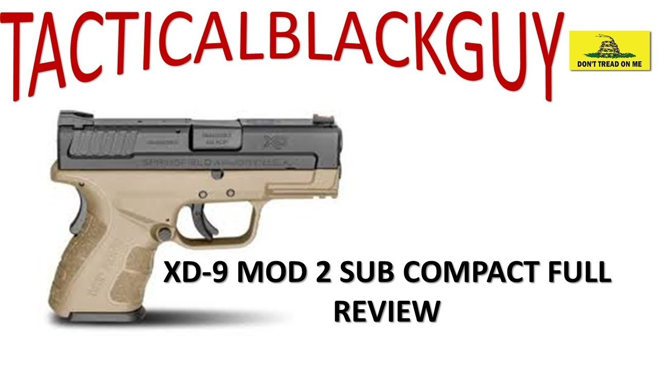 SPRINGFIELD ARMORY XD-9 MOD 2 REVIEW!