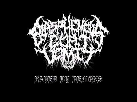 Blasphemous Goat Vomit - Raped by Demons...