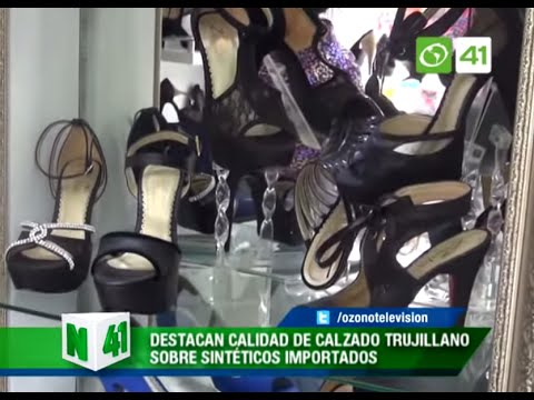 Destacan calidad de calzado Trujillano sobre sintéticos importados - Trujillo