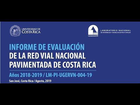 VIII Informe De Evaluación De La Red Vial Nacional Pavimentada De Costa Rica  2018-2019