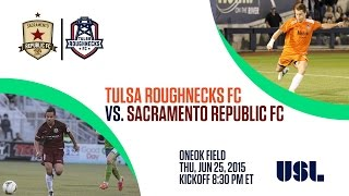 Tulsa Roughnecks vs Sacramento Republic FC - 6/25/2015