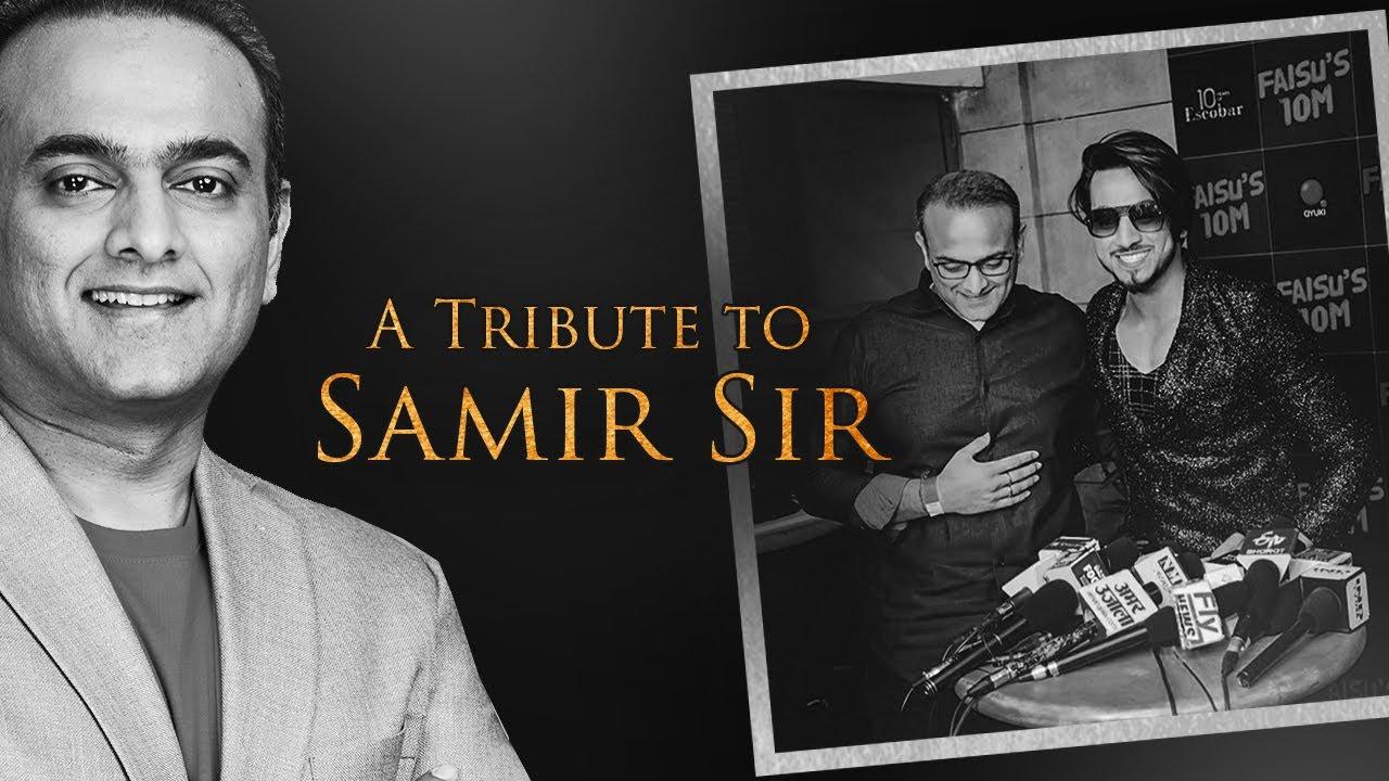 A Tribute To Samir Bangara Sir | Mr. Faisu
