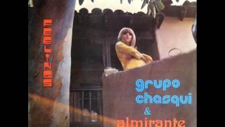 Grupo Chasqui y Almirante Jonas - Por favor, señor cartero / Te juro que te amo (1974)