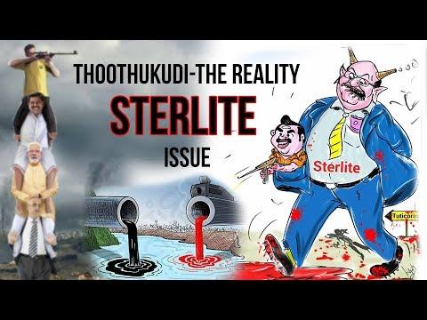 Thoothukudi, The Reality   #SaveThoothukudi