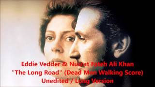 Download Eddie Vedder & Nusrat Fateh Ali Khan - The Long Road - LONG VERSION MP3 song and Music Video