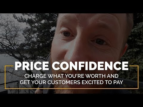 Price Confidence: Get Paid What You're Worth