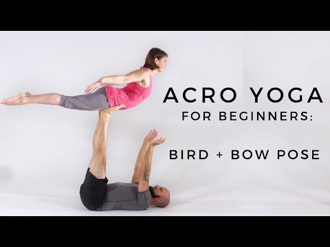 Acro Yoga for Beginners | Bird Pose to Bow Pose