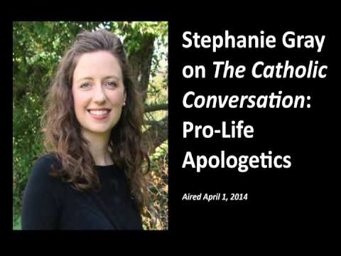 Stephanie Gray on The Catholic Conversation