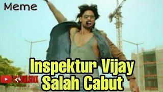 Inspektur Vijay Mulai Berulah.. | Meme JD.ID