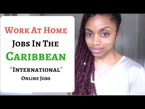 Work At Home Jobs For Caribbean And Internationals (Online Jobs)