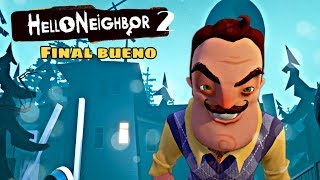 ¿ES LA CASA DEL VECINO? - HELLO NEIGHBOR 2 (Final Bueno)