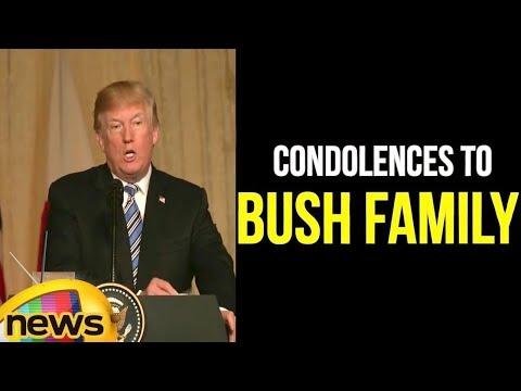 Donald Trump Conveys His Condolences To The Bush Family   Barbara Bush   Mango News