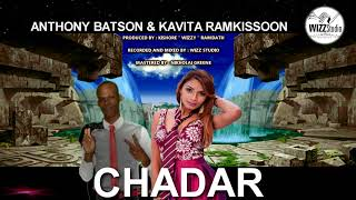 ANTHONY BATSON & KAVITA RAMKISSOON - CHADAR REMIX [2K18]