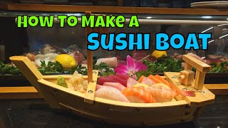 How To Make A Sushi Boat