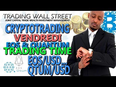 EOS & QUANTUM Trading (Vendredi 22 décembre 2017) #CRYPTOTRADING