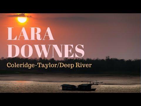 Lara Downes - Samuel Coleridge-Taylor: Deep River