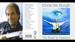 Chris De Burgh The Road To Freedom - Special Edition 2004.mp3