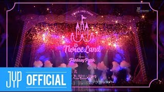 TWICE 2ND TOUR 'TWICELAND ZONE 2 : Fantasy Park' COMING SOON