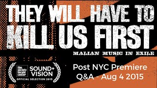 They Will Have to Kill Us First - NYC Premiere Q&A w/ Johanna Schwartz.