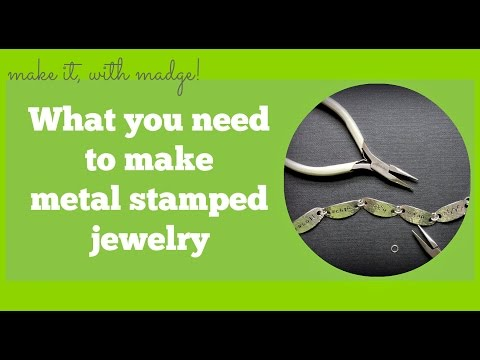 What You Need to Make Metal Stamped Jewelry