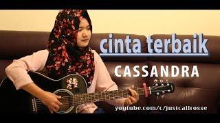 Download Video Cinta Terbaik- cassandra cvr by JustCall Rosse MP3 3GP MP4