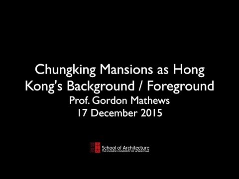 20151217 Chungking Mansions as Hong Kong's Background / Foreground