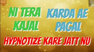 Kya Baat Hai Lyrics Video|Hardy Sandhu|Tera kajal krde pagal new punjabi song|Full video Lyrics