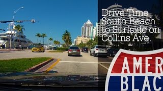 Drive Time - South Beach to Surfside on Collins - Miami Beach, Florida