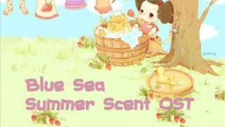 Video Blue  Sea _ Summer Scent OST (Are you looking for music sheet?) download MP3, 3GP, MP4, WEBM, AVI, FLV Juli 2017